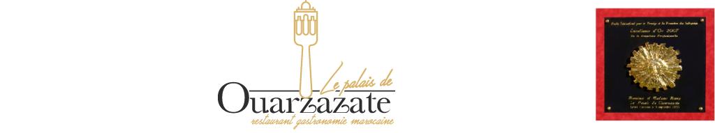 LE PALAIS DE OUARZAZATE RESTAURANT